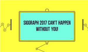 SIGGRAPH 2017 Call for Submissions