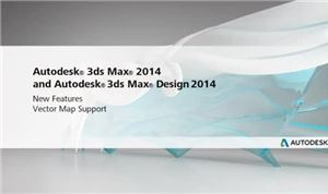 Autodesk 3ds Max 2014: Vector Map Support
