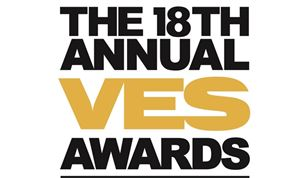 VES Names Nominees for 18th Annual VES Awards