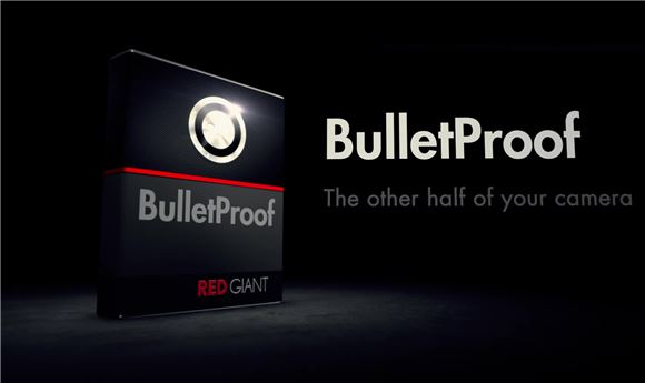Red Giant Announces Immediate Availability of BulletProof Free Public Beta