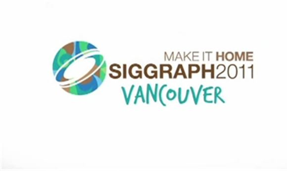 SIGGRAPH 2011 Posts Preview Videos