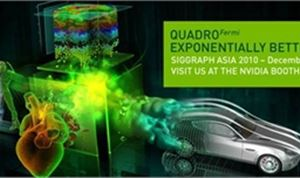 Nvidia to Showcase New Quadro and 3D Vision Pro Solutions at SIGGRAPH ASIA 2010