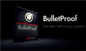 Red Giant BulletProof