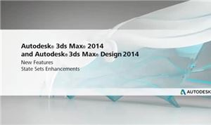Autodesk 3ds Max 2014: State Sets Enhancements