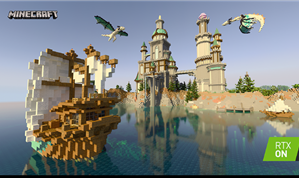 Minecraft Gets Next-Gen Graphics Makeover with Real-Time Ray Tracing, DLSS 2.0
