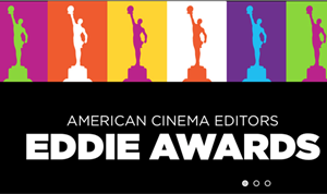 Winners of the 71st ACE EDDIE Awards Announced