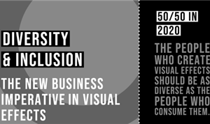 Diversity and Inclusion, the New Business Imperatives in Visual Effects
