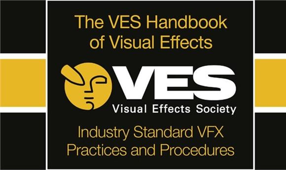 VES Releases Third Edition of Visual Effects Handbook